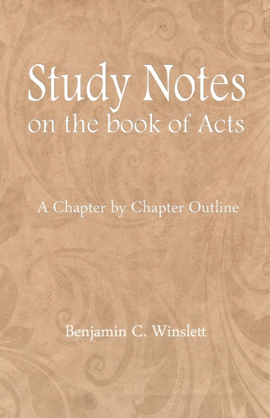 Study Notes on the Book of Acts