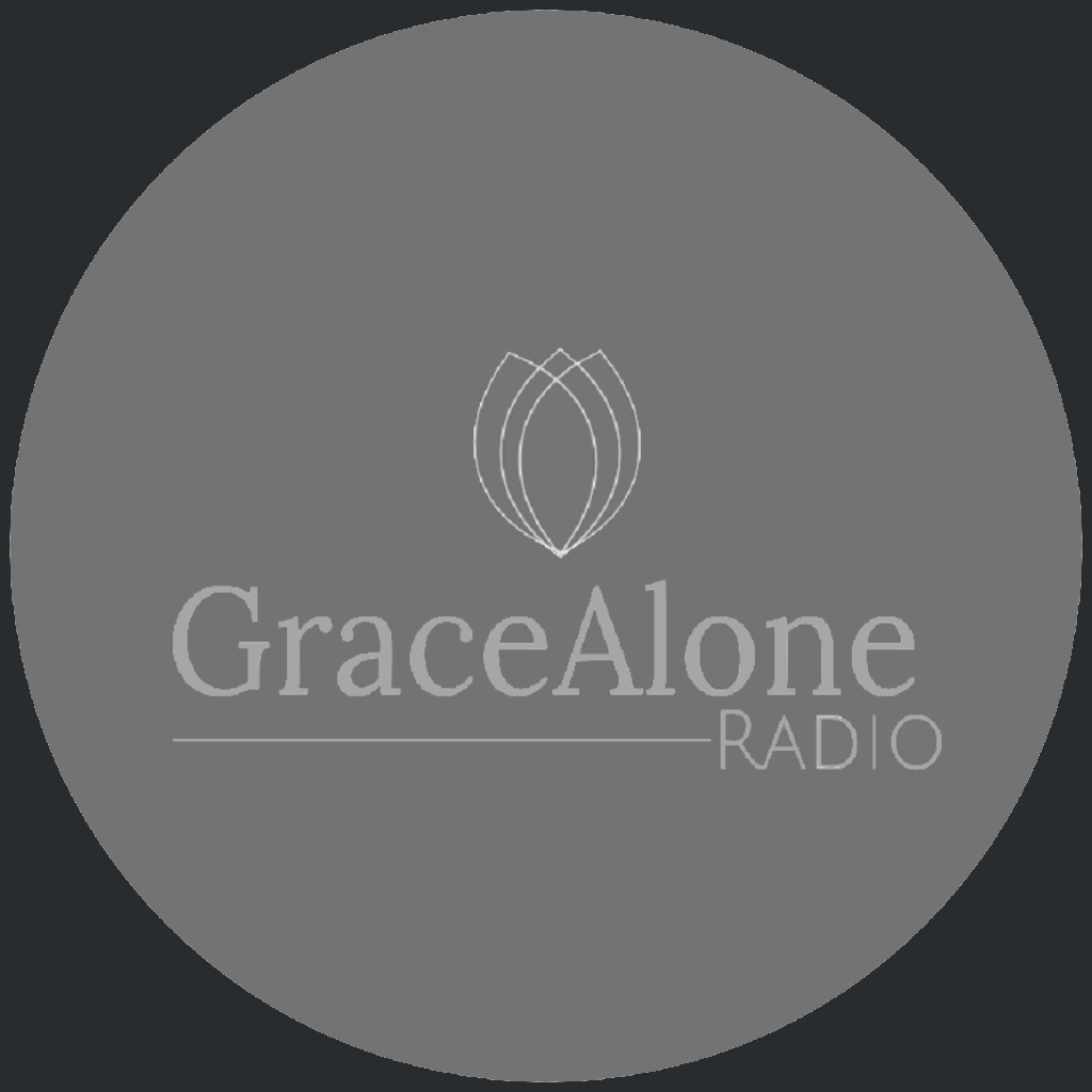 Grace Alone Radio
