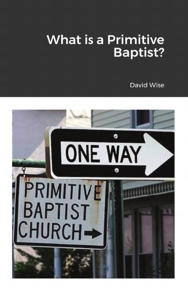 What is a Primitive Baptist?